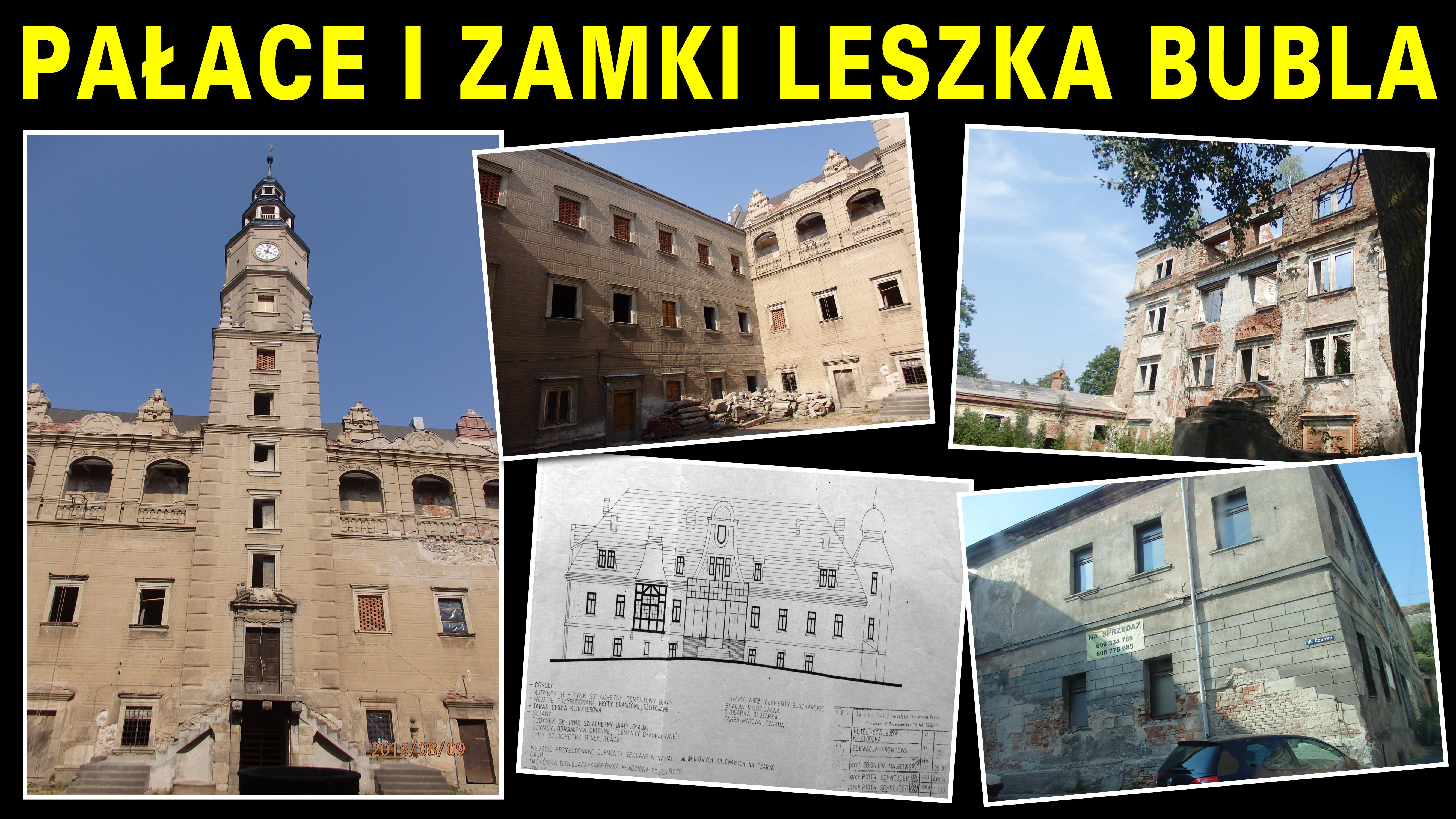 Pałace i zamki Leszka Bubla